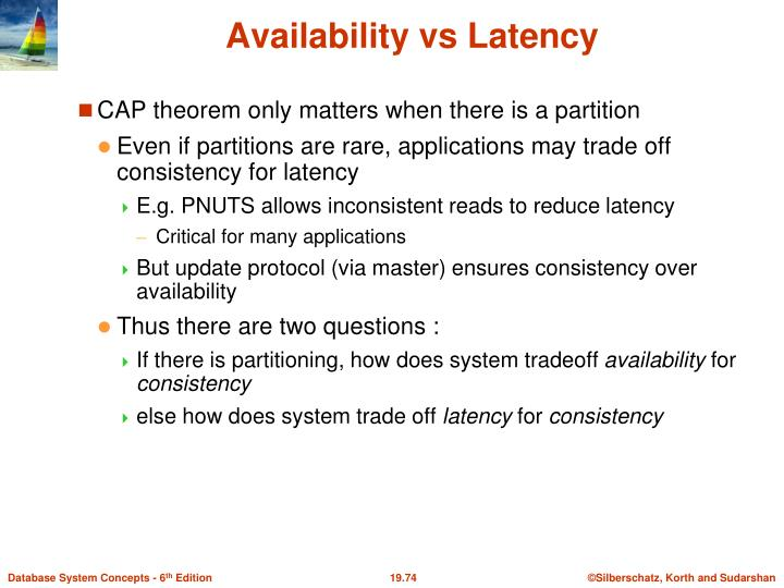 CAP theorem only matters when there is a partition