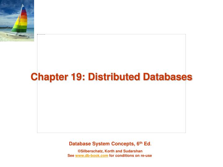 Chapter 19 distributed databases