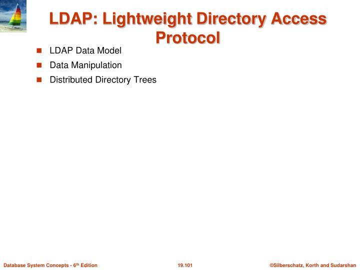 LDAP: Lightweight Directory Access Protocol