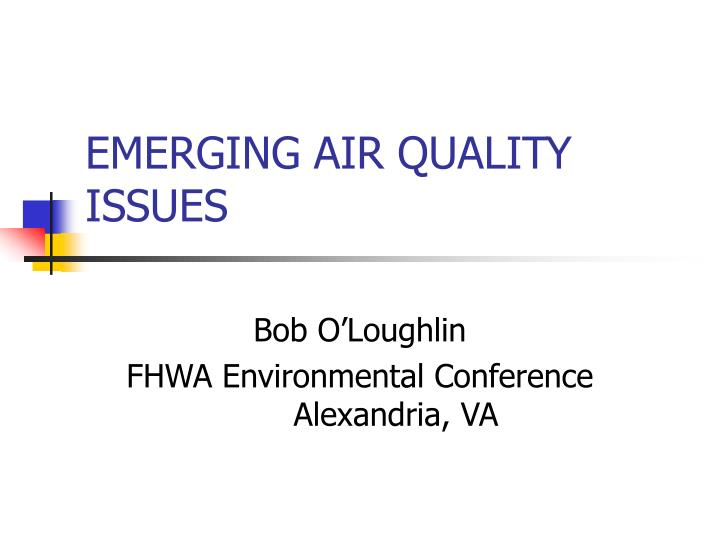 emerging air quality issues n.