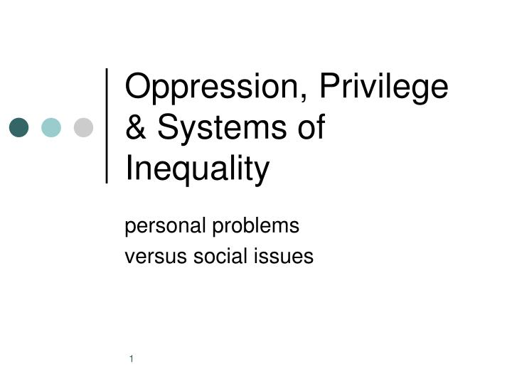 a response on social inequality Last year of phd in stratification & social inequality social inequality manifests in many different spheres your response is private.