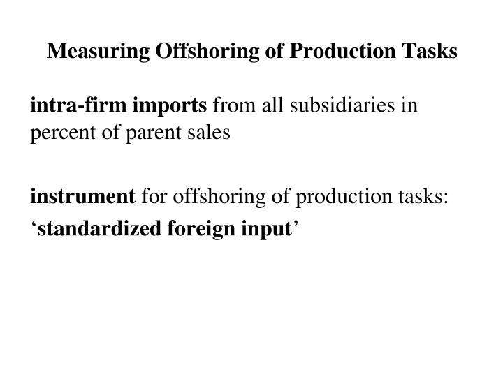 Measuring Offshoring of Production Tasks