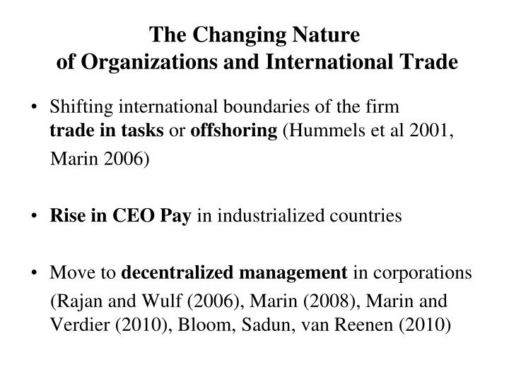 The changing nature of organizations and international trade