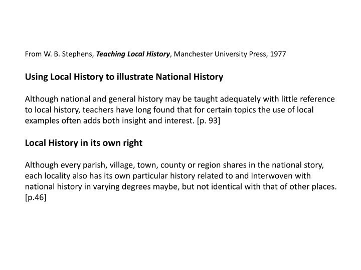 PPT - From W  B  Stephens, Teaching Local History , Manchester
