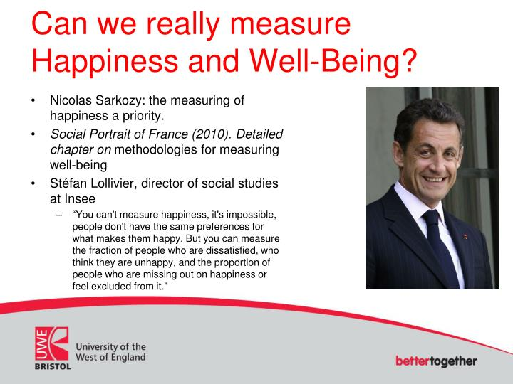 Can we really measure Happiness and Well-Being?