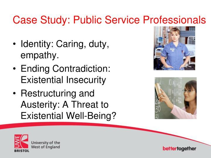 Case Study: Public Service Professionals