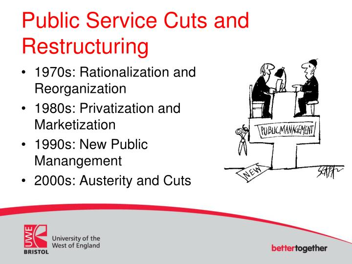 Public Service Cuts and Restructuring