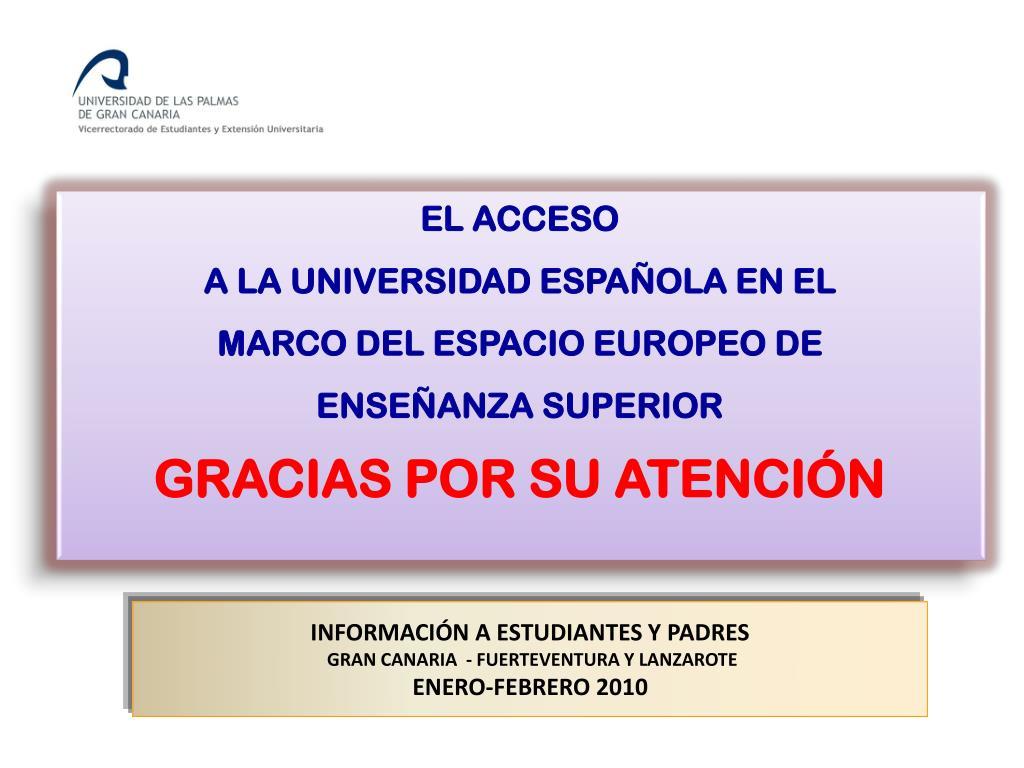 Ppt Información A Estudiantes Y Padres Gran Canaria