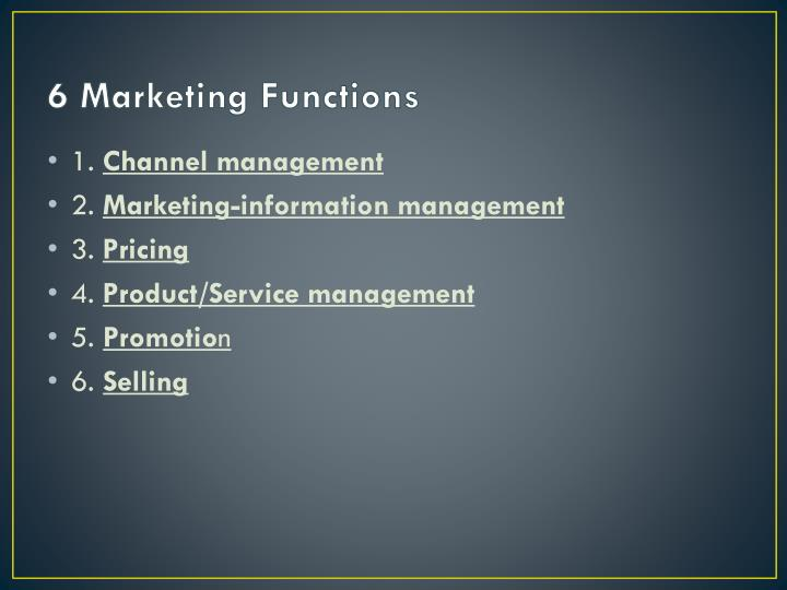 6 Marketing Functions