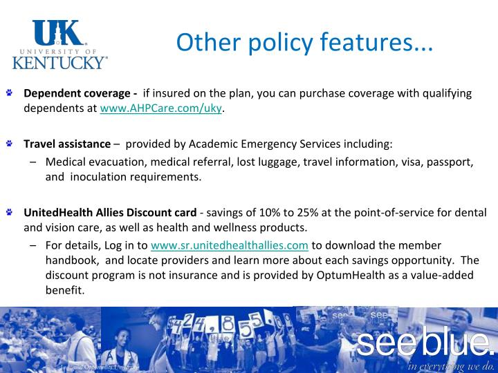 Other policy features...