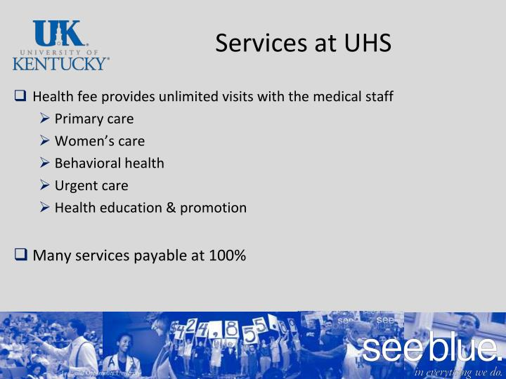 Services at UHS