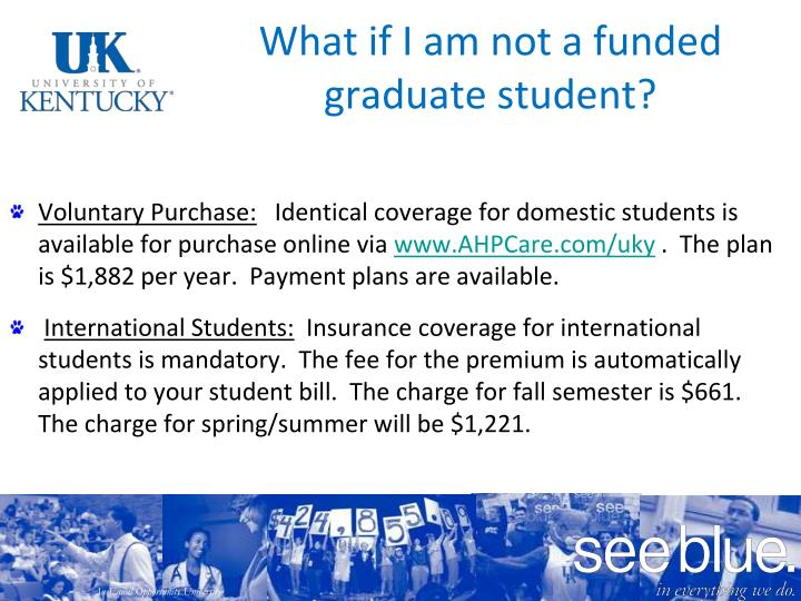 What if I am not a funded graduate student?