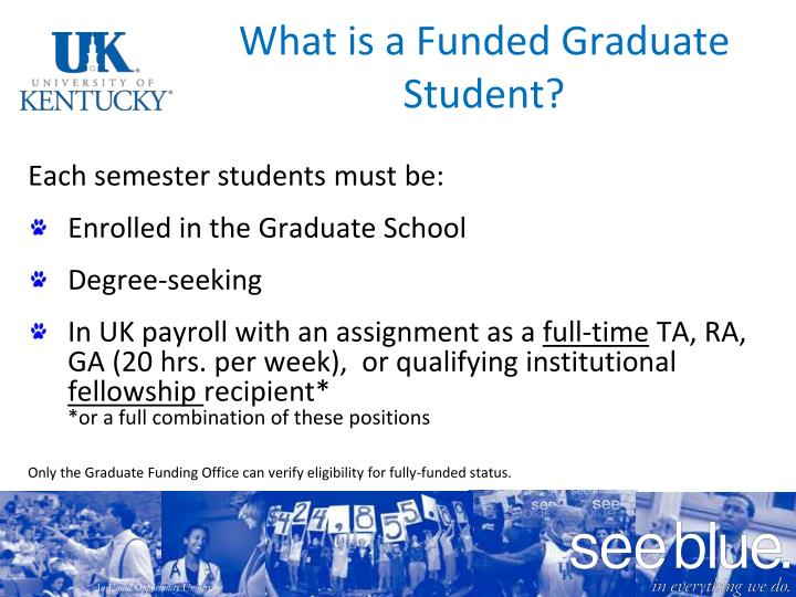 What is a funded graduate student