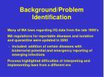 background problem identification