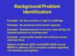 background problem identification1