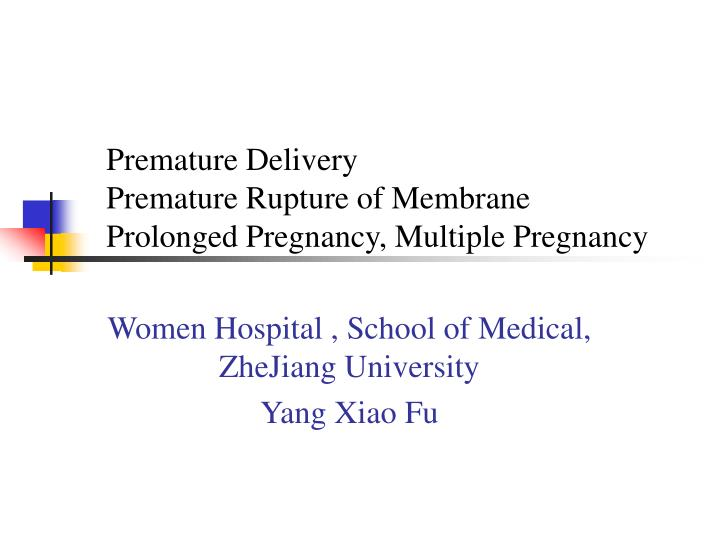 premature rupture of membranes essay Term premature rupture of membranes (prom) is defined as rupture of membranes before the onset of labor the most significant maternal risk of term prom is.