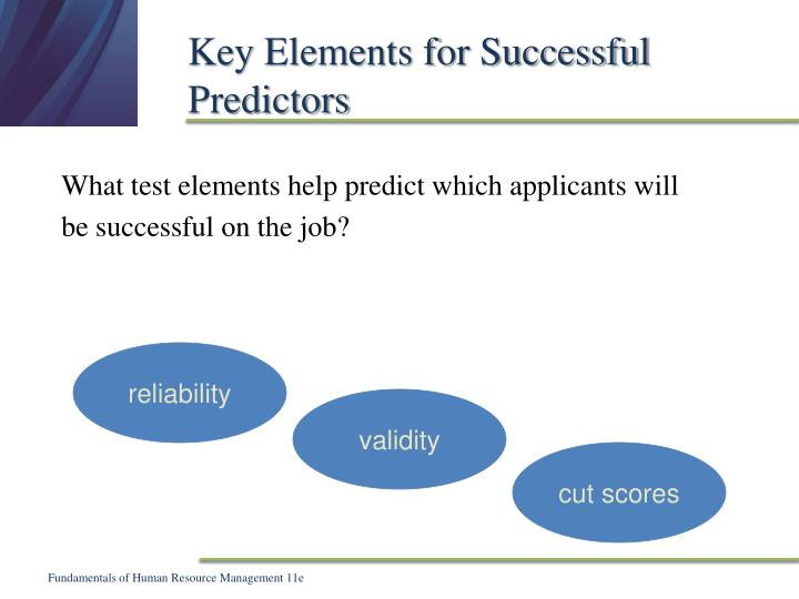Key Elements for Successful Predictors