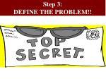 step 3 define the problem