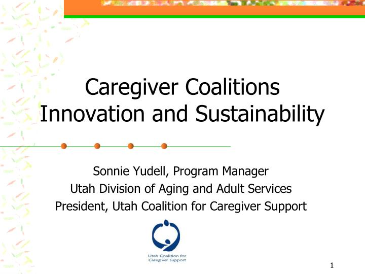 caregiver coalitions innovation and sustainability n.