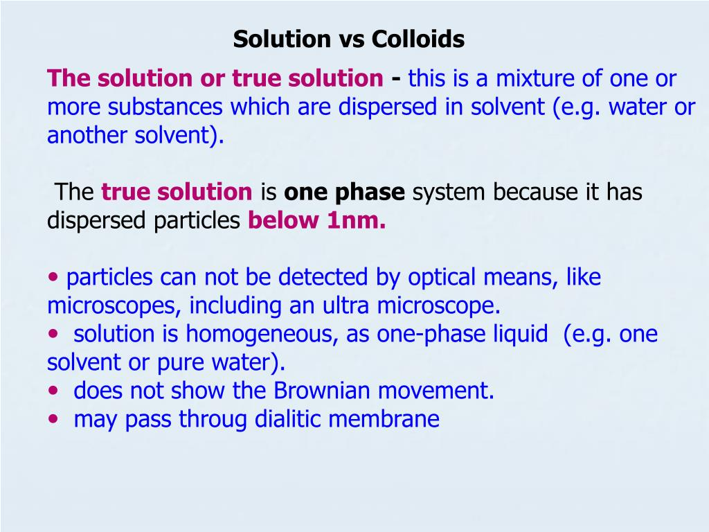 PPT - The solution or true solution - this is a mixture of one or