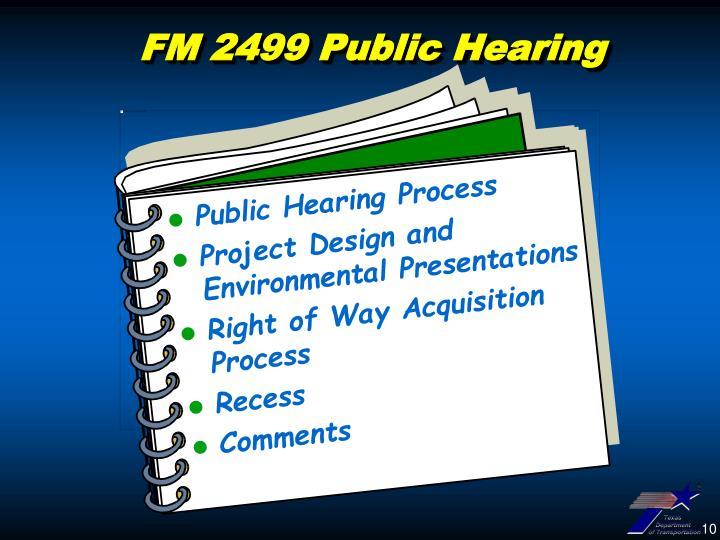FM 2499 Public Hearing