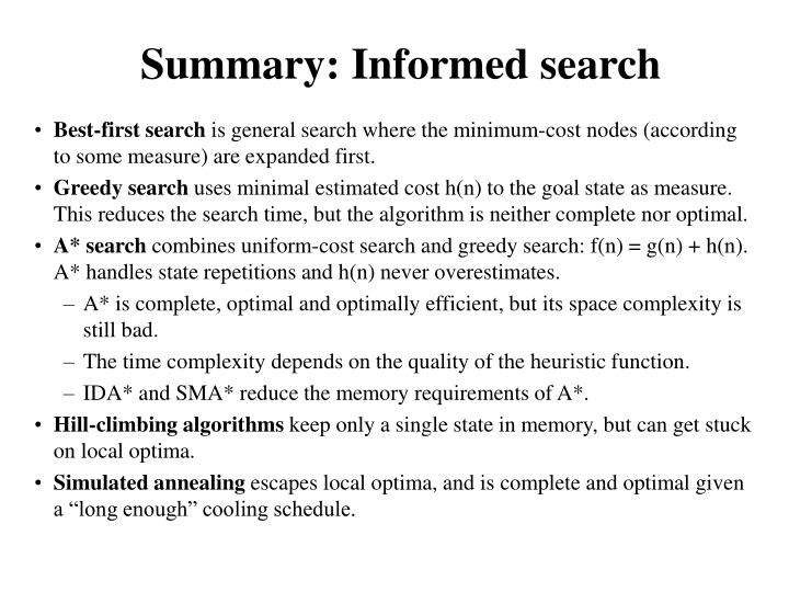 Summary: Informed search