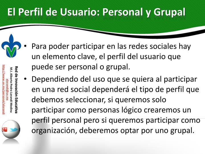 El Perfil de Usuario: Personal y Grupal