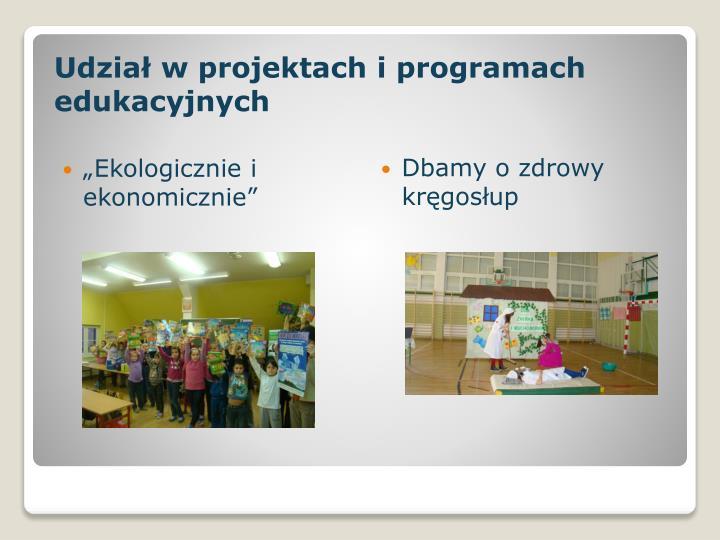 Udział w projektach i programach edukacyjnych