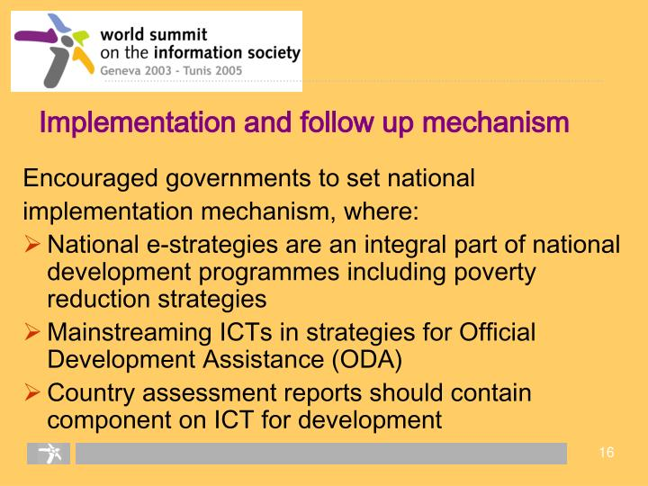 Implementation and follow up mechanism