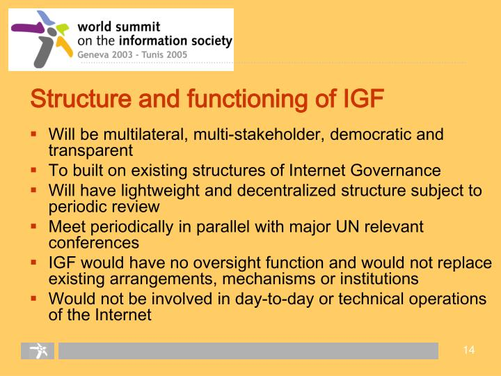 Structure and functioning of IGF
