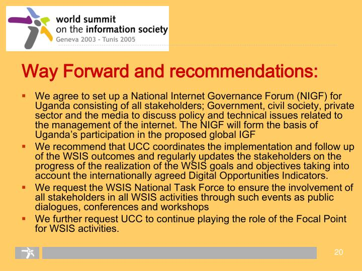 Way Forward and recommendations: