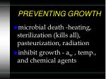 preventing growth