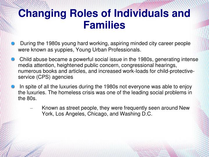 Changing Roles of Individuals and Families
