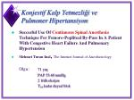 konjestif kalp yetmezli i ve pulmoner hipertansiyon
