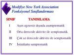 modifiye new york association fonksiyonel s n fland rmas
