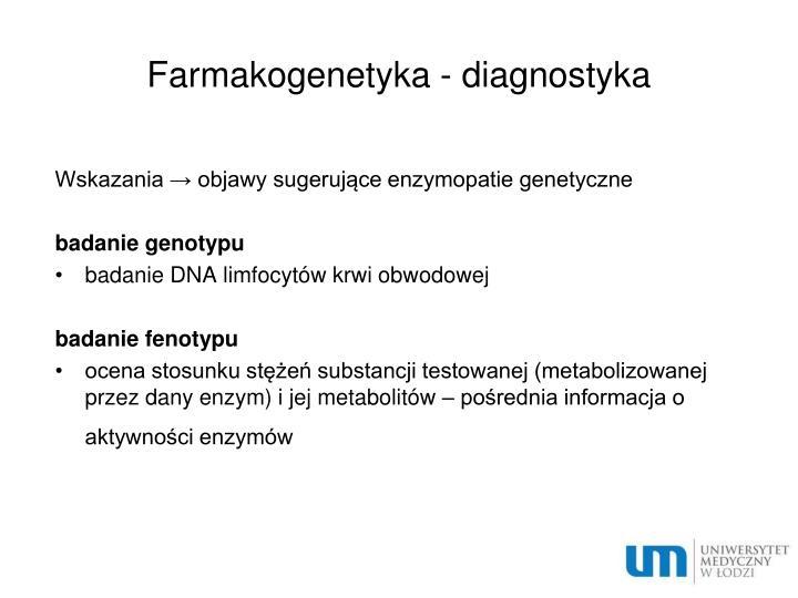 Farmakogenetyka - diagnostyka