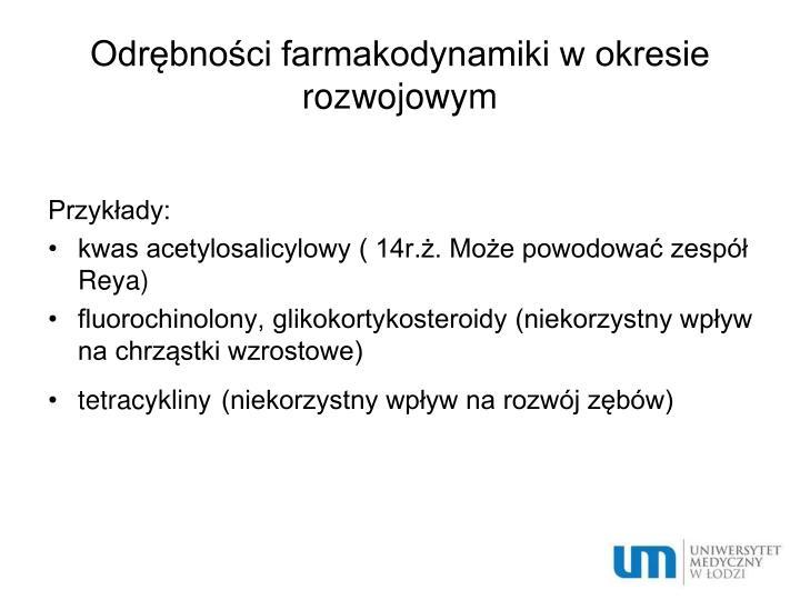 Odrębności farmakodynamiki w okresie rozwojowym