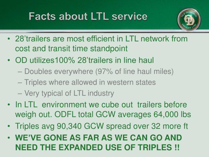 Facts about LTL service
