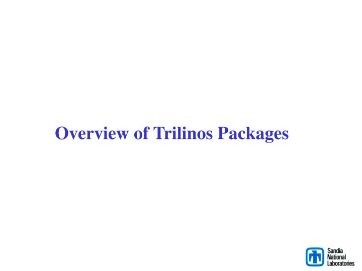 Overview of Trilinos Packages