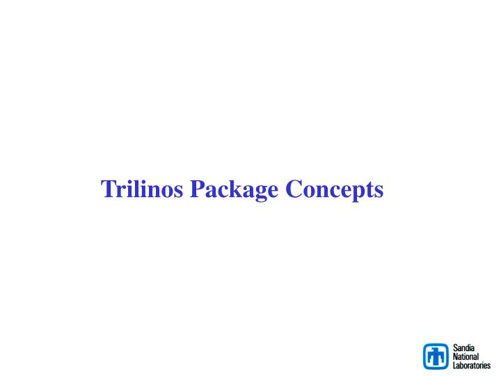 Trilinos Package Concepts