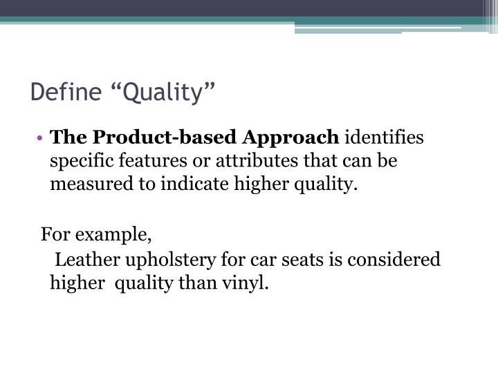 Define quality1