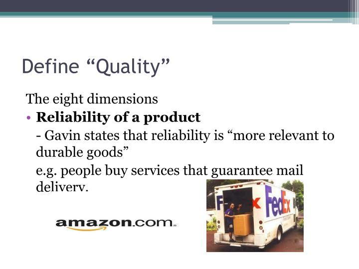 "Define ""Quality"""