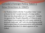 canada s foreign policy takes a new direction in 1960 s