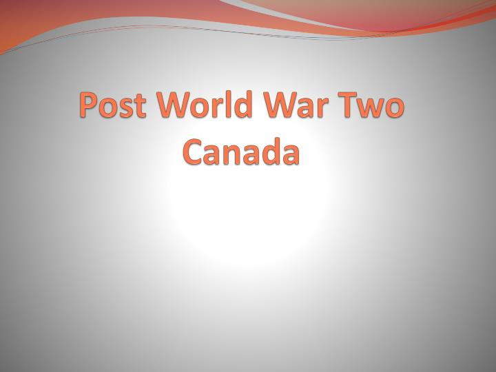 post world war two canada n.