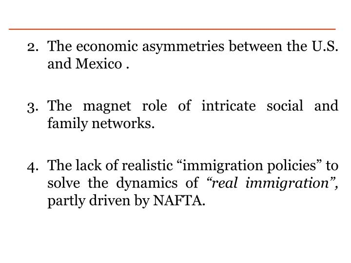 The economic asymmetries between the U.S. and Mexico .