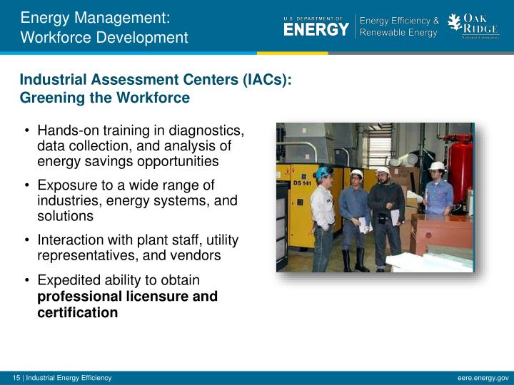 Hands-on training in diagnostics, data collection, and analysis of energy savings opportunities