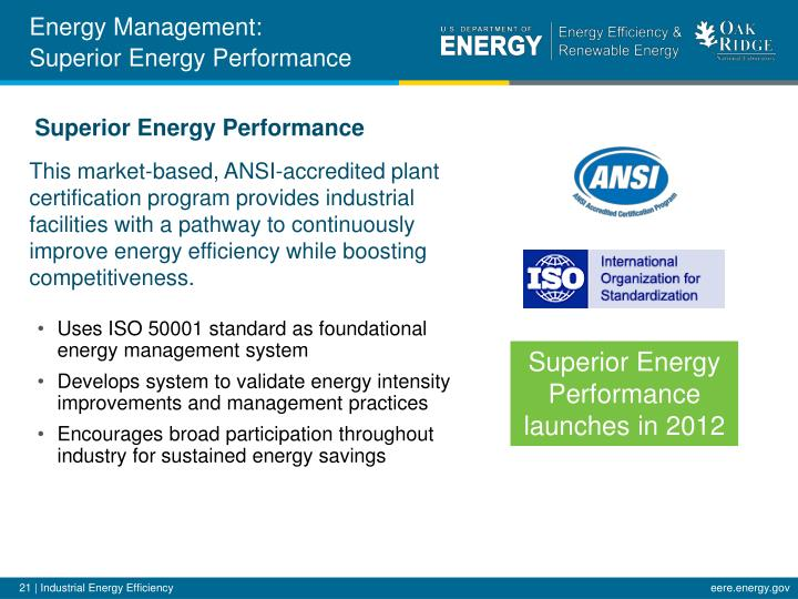 This market-based, ANSI-accredited plant certification program provides industrial facilities with a pathway to continuously improve energy efficiency while boosting competitiveness.