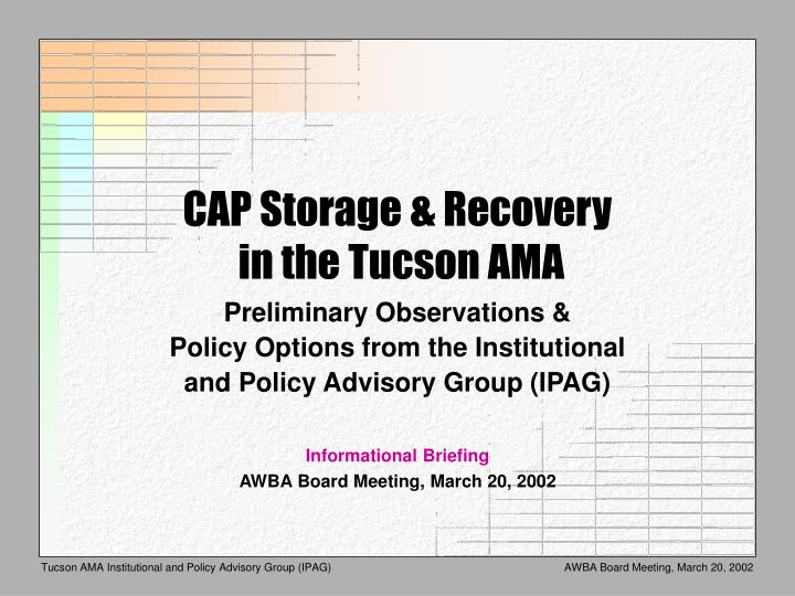 cap storage recovery in the tucson ama n.