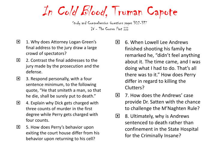 in cold blood truman capote study and comprehension questions pages 302 317 iv the corner part iii n.