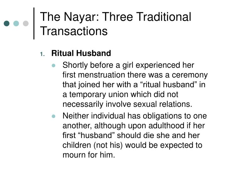 The Nayar: Three Traditional Transactions